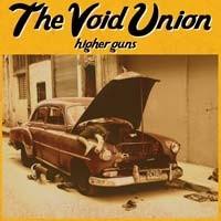 The Void Union – Higher Guns - CD