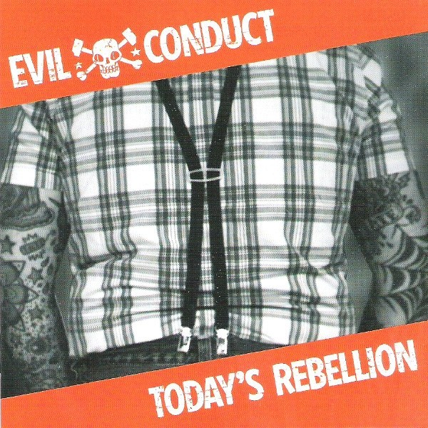 Evil Conduct - Today's Rebellion - CD