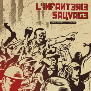 "L'Infanterie Sauvage - Demos Volume 2 (1983-82) 12""LP"