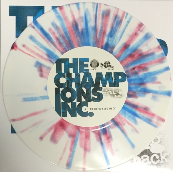 "Champions Inc., The -""We're Coming Back""-7""EP,lim.200 splattered"