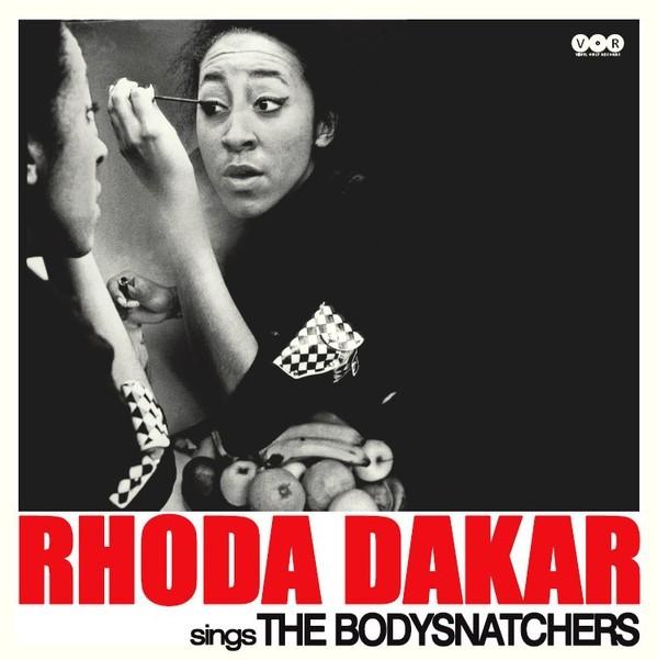"Rhoda Dakar – Rhoda Dakar Sings The Bodysnatchers 12""LP"