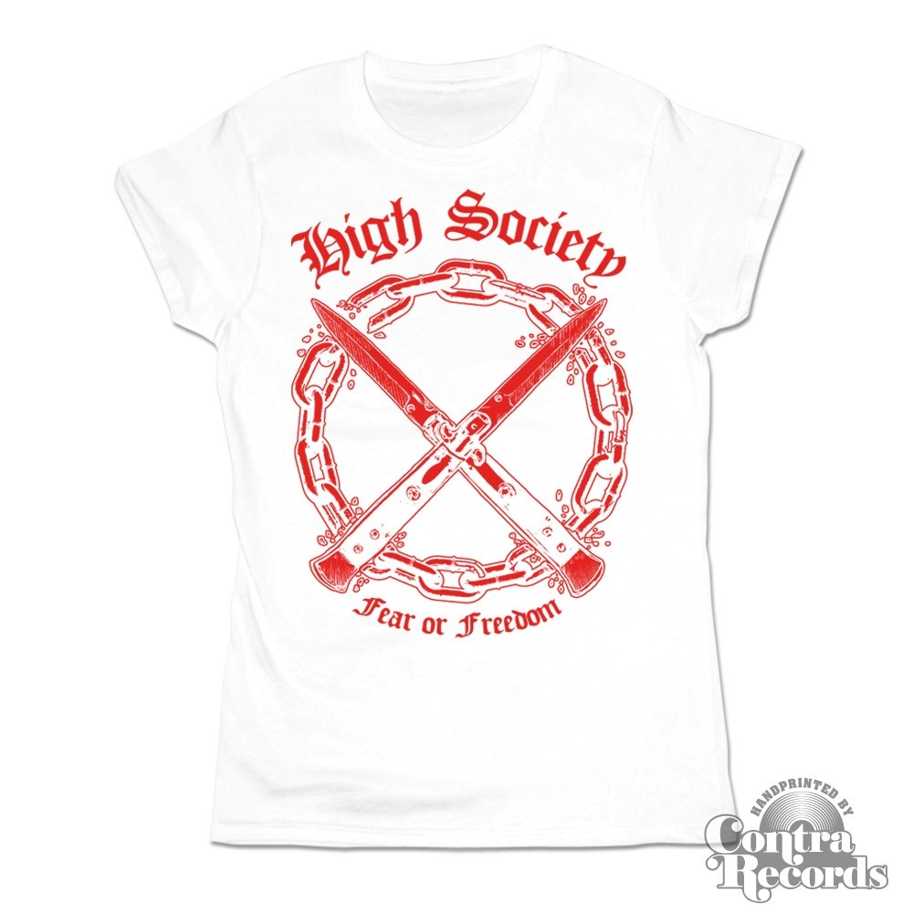 High Society - Fear or Freedom Girl Shirt white