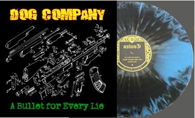 "Dog Company - A bullet for every lie 12""LP+CD lim.200 splatter"