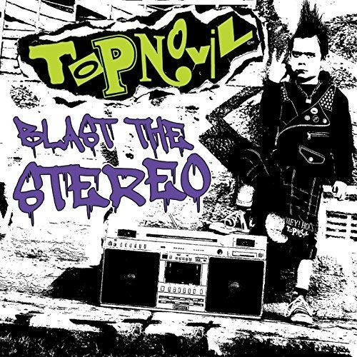 Topnovil ‎- Blast The Stereo  Digipack-CD