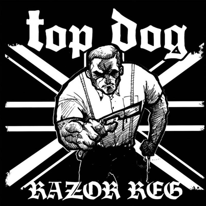Top Dog - Razor reg Digipack-CD (lim. 500, 3 new bonus songs)