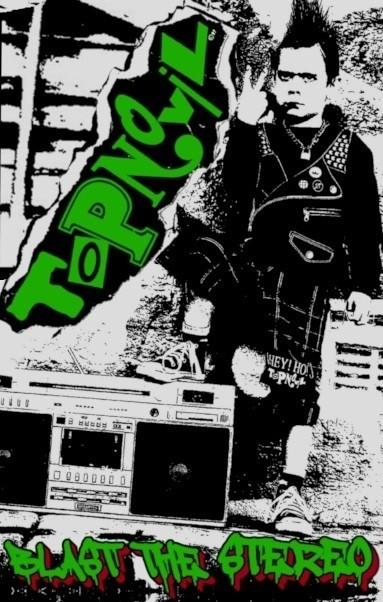 Topnovil – Blast The Stereo - Tape