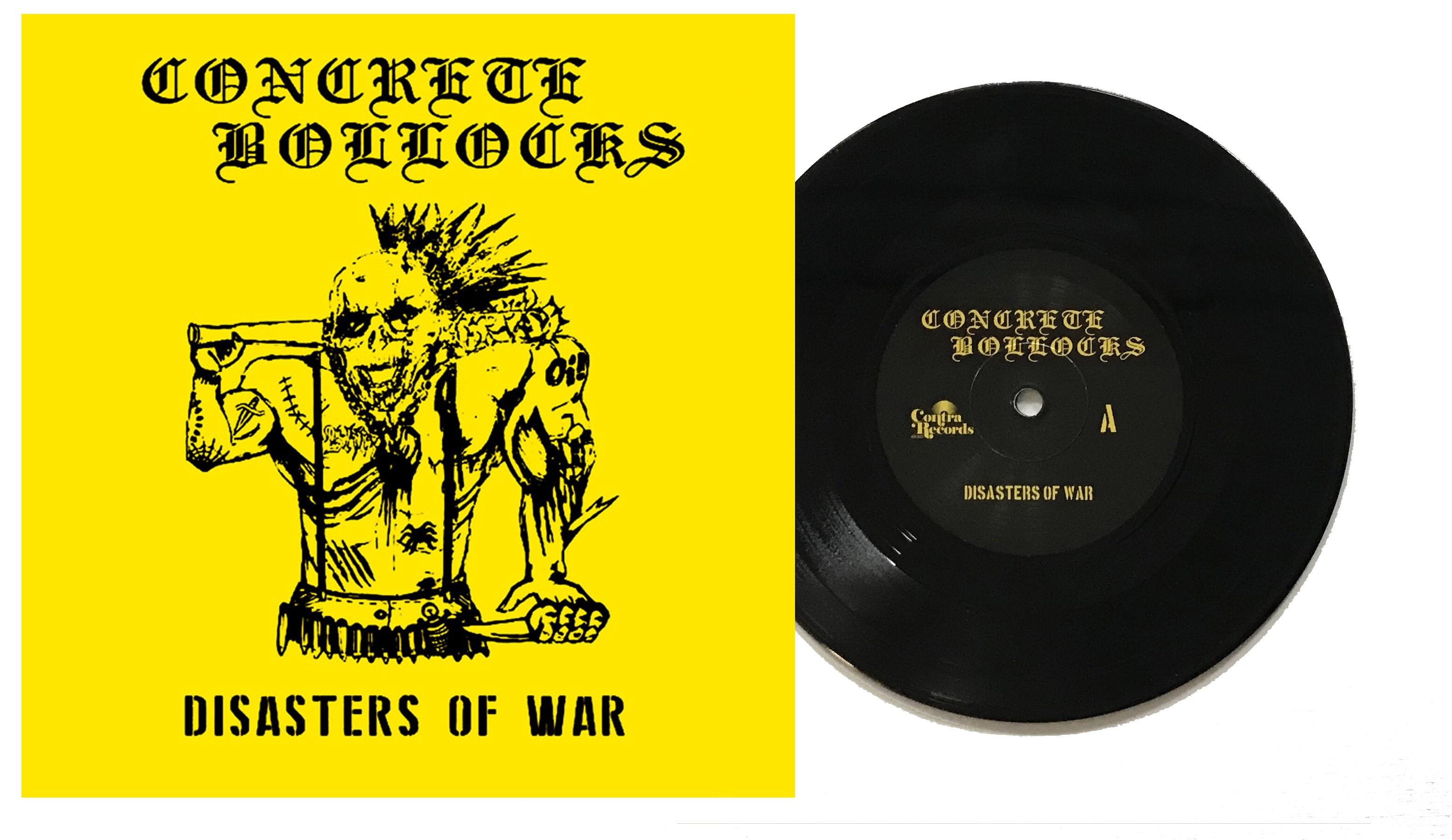"Concrete Bollocks - ""Disasters of War"" - 7""EP lim. 200 black (PRE ORDER)"
