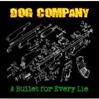 "Dog Company - A bullet for every lie 12""LP+CD black"