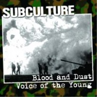 "Subculture - Blood And Dust / Voice Of The Young 7""EP lim.100 black"