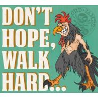 Lord James - Don´t Hope Walk Hard... CD Digipack