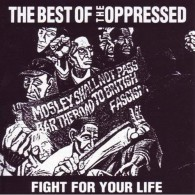 """Oppressed,The - """"Fight For Your Life"""" - The Best Of The Oppressed 12""""LP lim.150 neon orange"""
