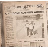 "SUBCULTURE - AIN'T DONE... lim.100 bone 7"" EP"