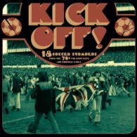 "V/A ""Kick Off - 18 Soccer Stompers"" -  CD"