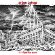 "Urban Savage ""Let thunder roar"" Digipack-CD lim.300"