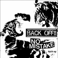 "V/A No Mistake / Back Off!!-Split 7""EP lim.275 Grey"