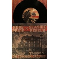 "V/A Rude Pride/Seaside Rebels- Split 7""EP lim. Black"