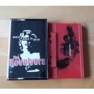 The Revolvers - Rock'n'Roll is dead - Tape