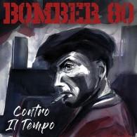 """Bomber 80 - """"Contro Il Tempo"""" 12""""LP"""
