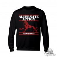 "Alternate Action - ""Tough Times"" - Crewneck Sweatshirt black"