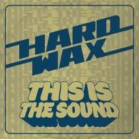 "Hard Wax - This is the sound 12""LP lim.200 black"