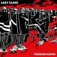 "Lazy Class ‎- Pressure Rising 7""EP incl. download lim. 100 red"
