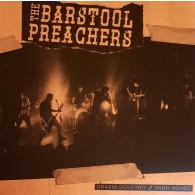 "Bar Stool Preachers - Grazie Governo b/w High Horse 7""EP"