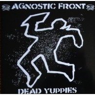 "Agnostic Front - Dead yuppies 12""GF-LP lim.500 blue"