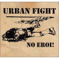 "Urban Fight ‎- No Eroi! 7""EP lim.350"