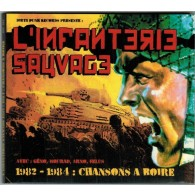 "L'INFANTERIE SAUVAGE ""1982-1984: Chansons à boire""CD 28 Tracks with booklet"