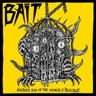 "Bait - Another end of the world is possible 7""EP"