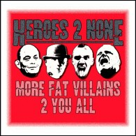 Heroes 2 None - More Fat Villains 2 You All - Digipack CD
