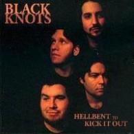 "Black Knots - Hellbent To Kick It Out 12""LP"