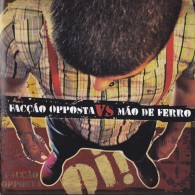 V/A Faccao Opposta Vs Mao De Ferro - split - CD (portugal version)