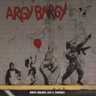 Argy Bargy ‎- Hopes Dreams Lies & Schemes CD-Mediabook