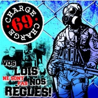 Charge 69 ‎- Vos Lois Ne Sont Pas Nos Regles +9 Bonustracks CD
