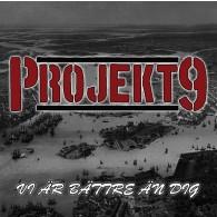 Projekt 9 - Vi Är Bättre Än Dig - CD lim.125 copies