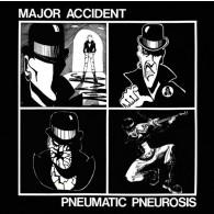Major Accident - Pneumatic Pneurosis compilation CD