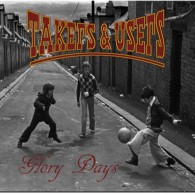 """Takers & Users - Glory Days 7""""EP"""