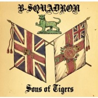 B Squadron - Sons of Tigers CD
