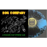 "Dog Company - A bullet for every lie 12""LP+CD lim.200 splatter"