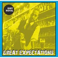 "DIRT ROYAL - GREAT EXPECTATIONS 12""LP lim.200 black"