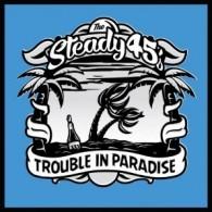 "Steady 45s - Trouble InParadise 12""LP+CD incl. Bonustracks"