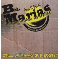 Black Marias,the - Still Wearing Our Boots! - CD Digipack