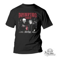 """Drinking Squad - """"You'll Never Drink Alone"""" - T-Shirt black"""