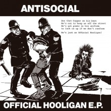 "ANTISOCIAL - Official Hooligan 7""EP lim. 300"