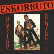 "ESKORBUTO-Demasiados Enemigos 12""Gatefold-LP"