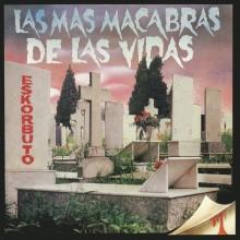 """ESKORBUTO-Las Más Macabras de las Vidas 12""""LP"""
