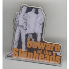 Metall-Pin - Beware of the Skinheads