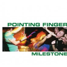 Pointing Finger ‎- Milestone - CD
