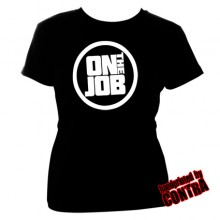 On the Job - logo - Girl Shirt